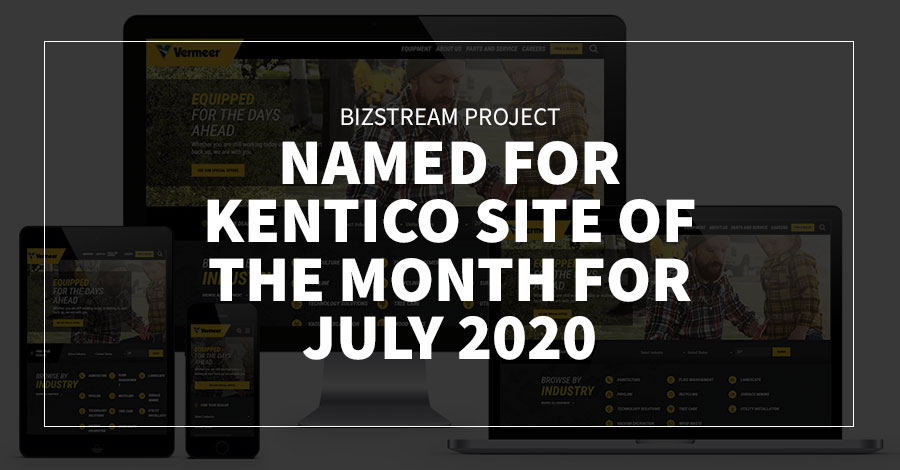 BizStream Project Named for Kentico Site of the Month for July 2020