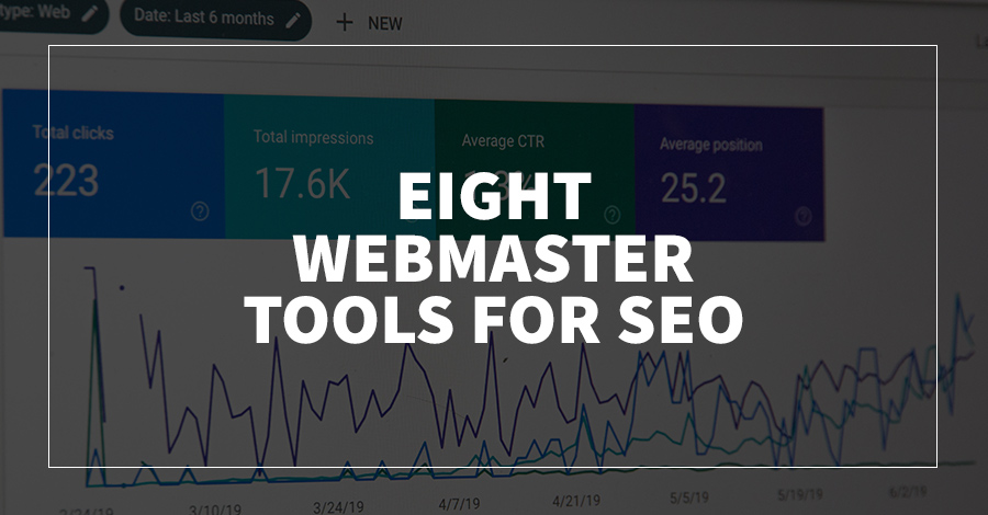 Eight Webmaster Tools for SEO