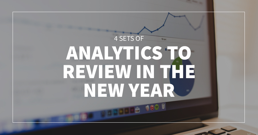 4 Sets of Analytics to Review in the New Year