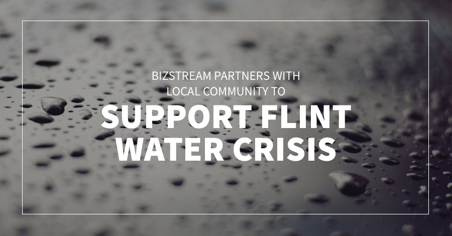 BizStream Partners with Local Community to Support Flint Water Crisis