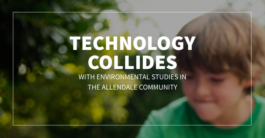 Technology Collides with Environmental Studies in the Allendale Community