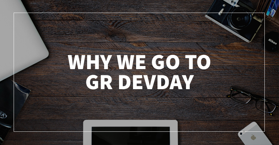 Why we go to GR DevDay