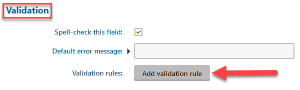 "Explanation of where the ""Add Validation Rule"" is"