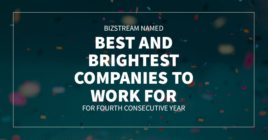 BizStream Named Best and Brightest Companies to Work For for Fourth Consecutive Year