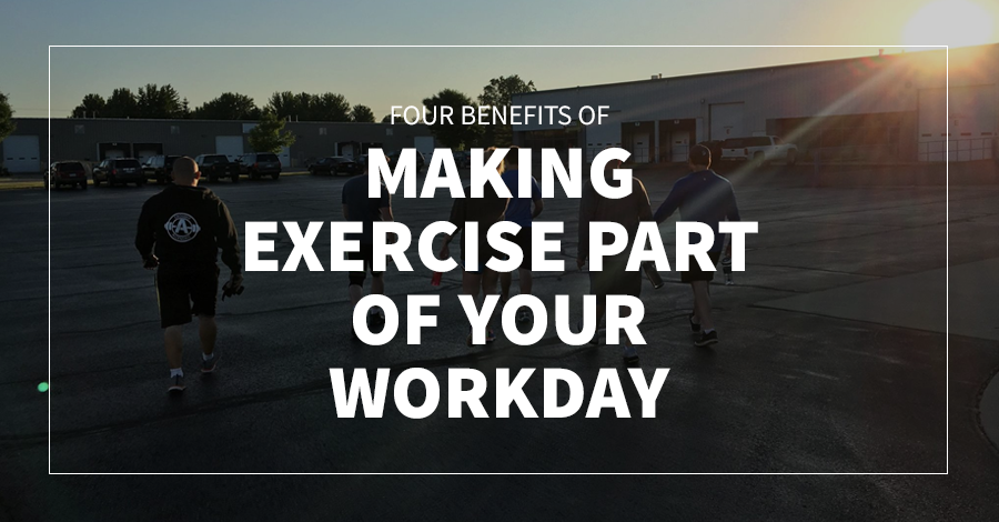 Four Benefits of Making Exercise Part of Your Workday