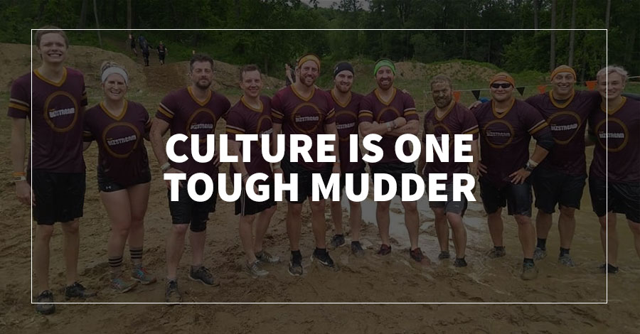 Culture Is One Tough Mudder