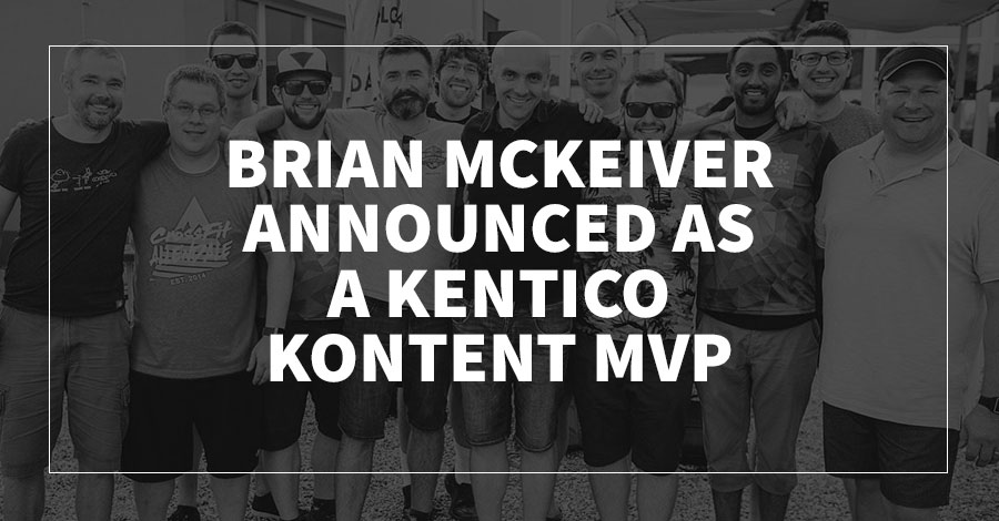 Brian McKeiver Announced as a Kentico Kontent MVP