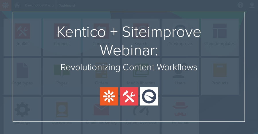 Kentico + Siteimprove: Revolutionizing Content Workflows