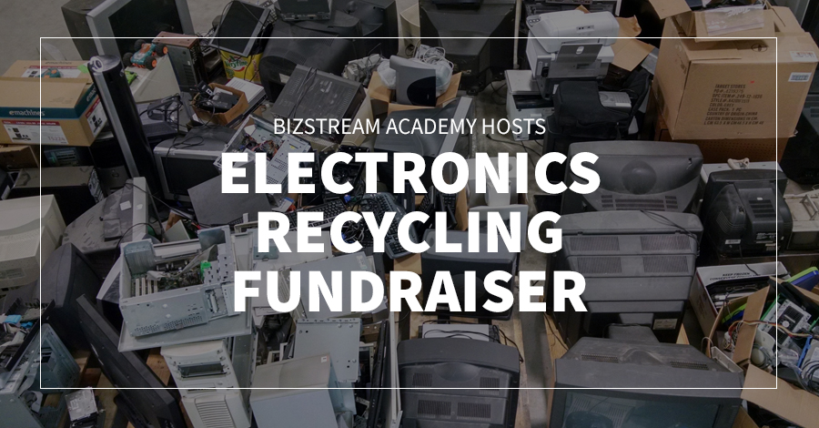 BizStream Academy Hosts Electronics Recycling Fundraiser