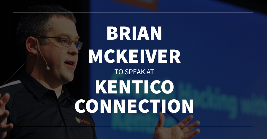 Brian McKeiver to Speak at Kentico Connection