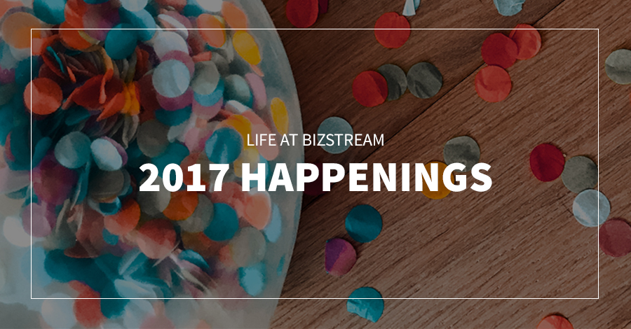 Life at BizStream | 2017 Happenings